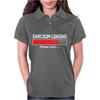 Sarcasm Loading, Mens Funny Womens Polo