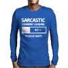 SARCASTIC COMMENT LOADING PLEASE WAIT FUNNY COOL HUMOUR Mens Long Sleeve T-Shirt