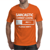 SARCASTIC COMMENT LOADING PLEASE WAIT FUNNY COOL HUMOUR Mens T-Shirt