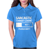SARCASTIC COMMENT LOADING PLEASE WAIT FUNNY COOL HUMOUR Womens Polo