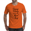 Sassy Classy and a bit Bad Assy Mens T-Shirt