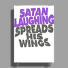 SATAN LAUGHING SPREADS HIS WINGS Poster Print (Portrait)