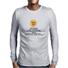 satire humour Pain or damage don't end the world Mens Long Sleeve T-Shirt
