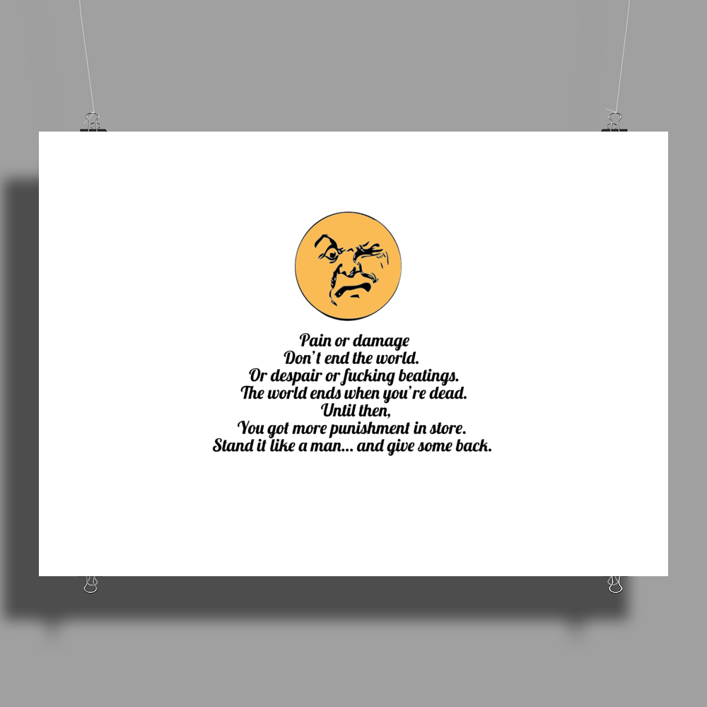 satire humour Pain or damage don't end the world Poster Print (Landscape)