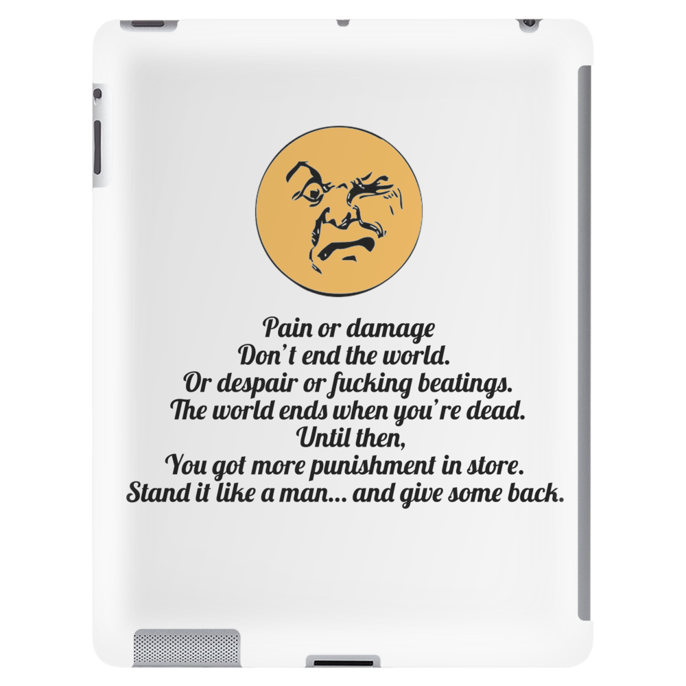 satire humour Pain or damage don't end the world Tablet