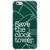 Save The Clock Tower Phone Case