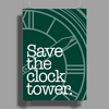 Save The Clock Tower Poster Print (Portrait)