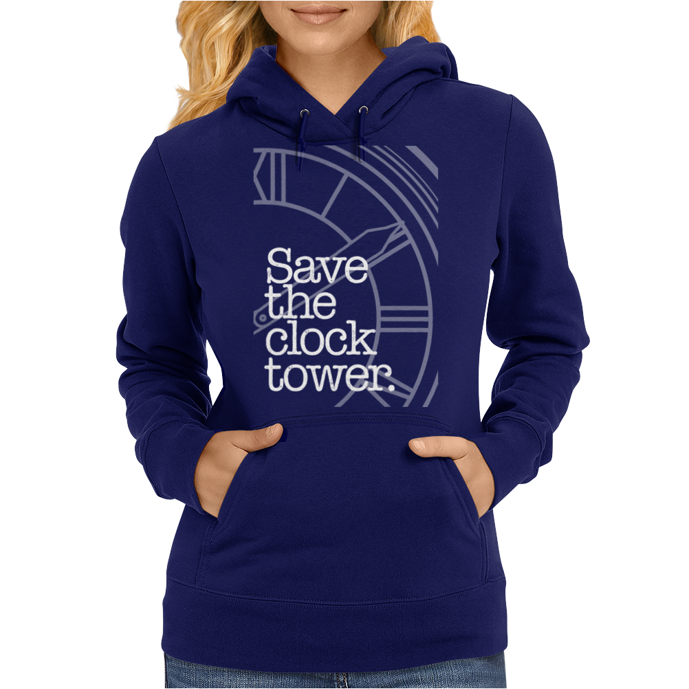 Save The Clock Tower Womens Hoodie