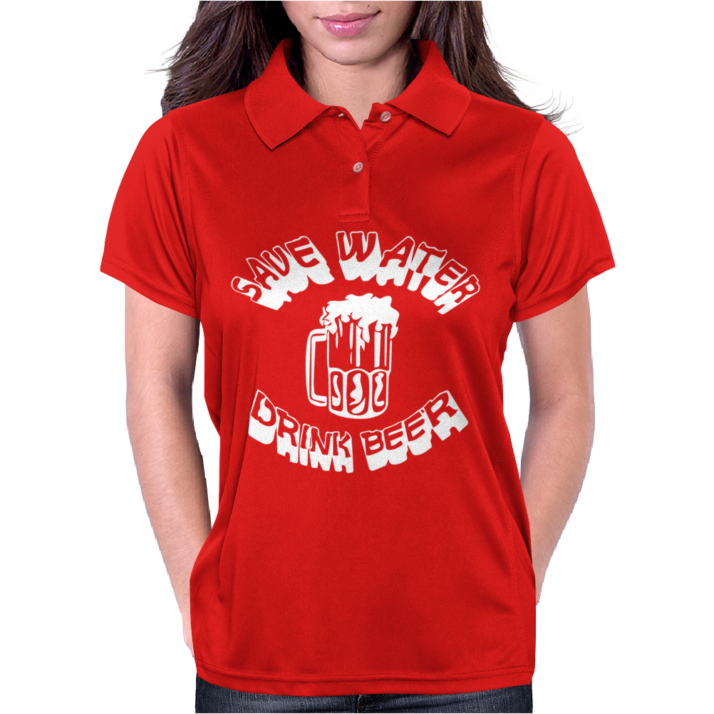 Save Water drink Beer FUNNY Womens Polo