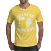 Save Water Drink Beer Mens T-Shirt