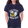 Save Water Drink Beer Womens Polo