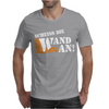 Scheiss die Wand an Mens T-Shirt