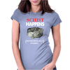 Schist Happens Womens Fitted T-Shirt