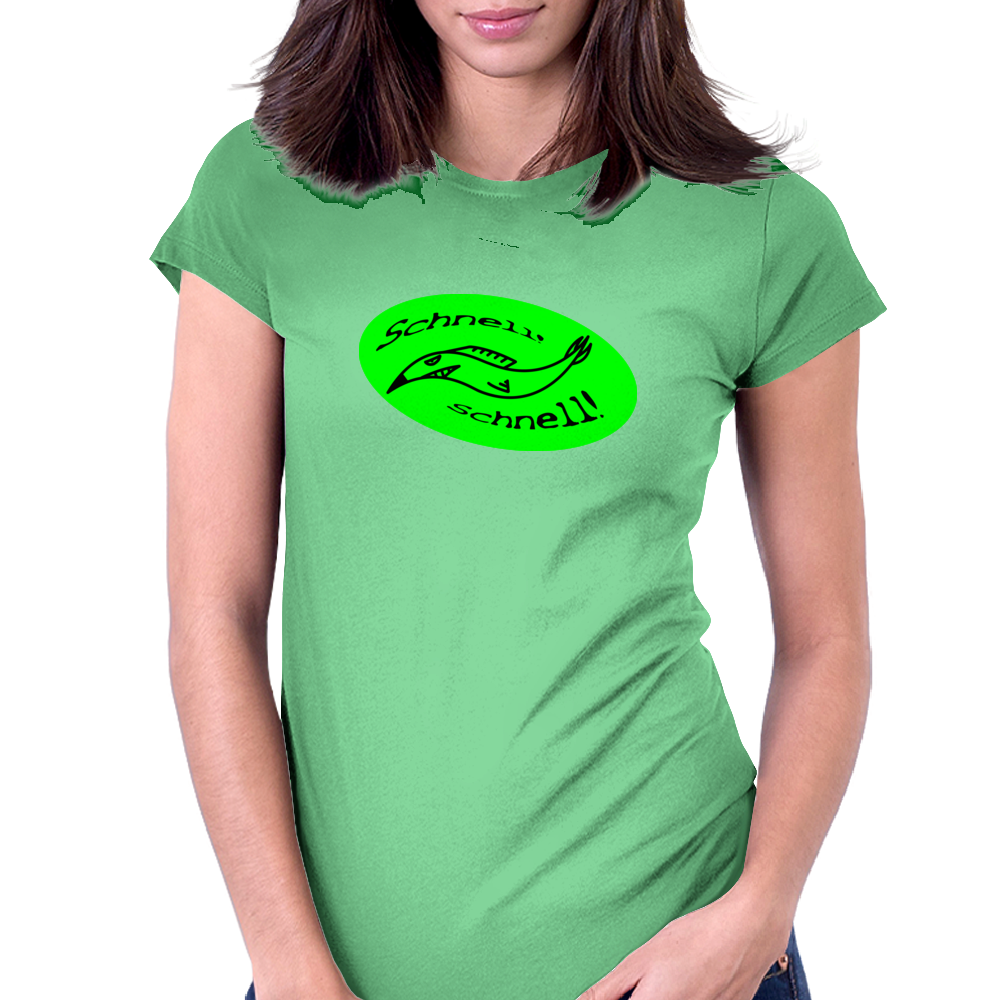 Schnell, shnell! fish GREEN Womens Fitted T-Shirt