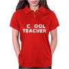 School Cool Teacher Womens Polo