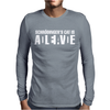 Schrodinger's Cat is DeadAlive Mens Long Sleeve T-Shirt