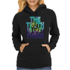 Seek The Truth Womens Hoodie
