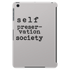 Self Preservation Society Black Tablet