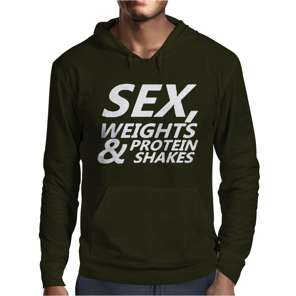 Sex Weights & Protein Shakes Mens Hoodie