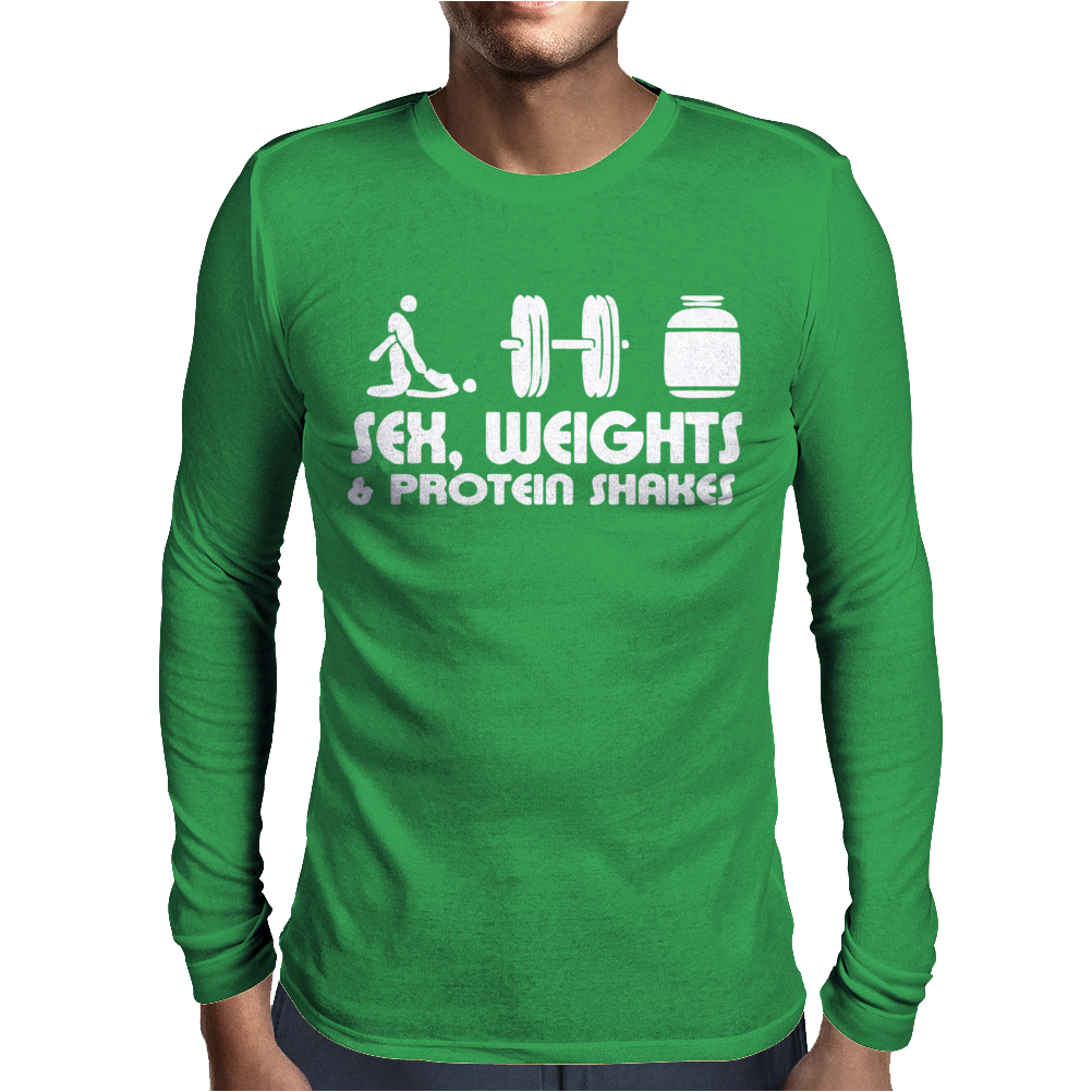 Sex WeiSex Weights And Protein Shakesghts And Protein Shakes Mens Long Sleeve T-Shirt