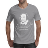Shakespeare Beard Quote Much Ado About Nothing Mens T-Shirt