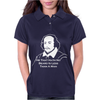 Shakespeare Beard Quote Much Ado About Nothing Womens Polo