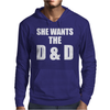 She Wants The D & D Mens Hoodie