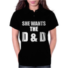 She Wants The D & D Womens Polo