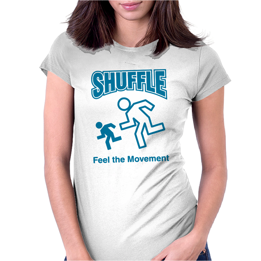 Shuffle Feel the Movement Womens Fitted T-Shirt