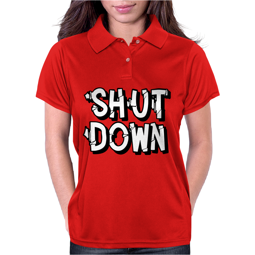 Shut Down Slogan Womens Polo