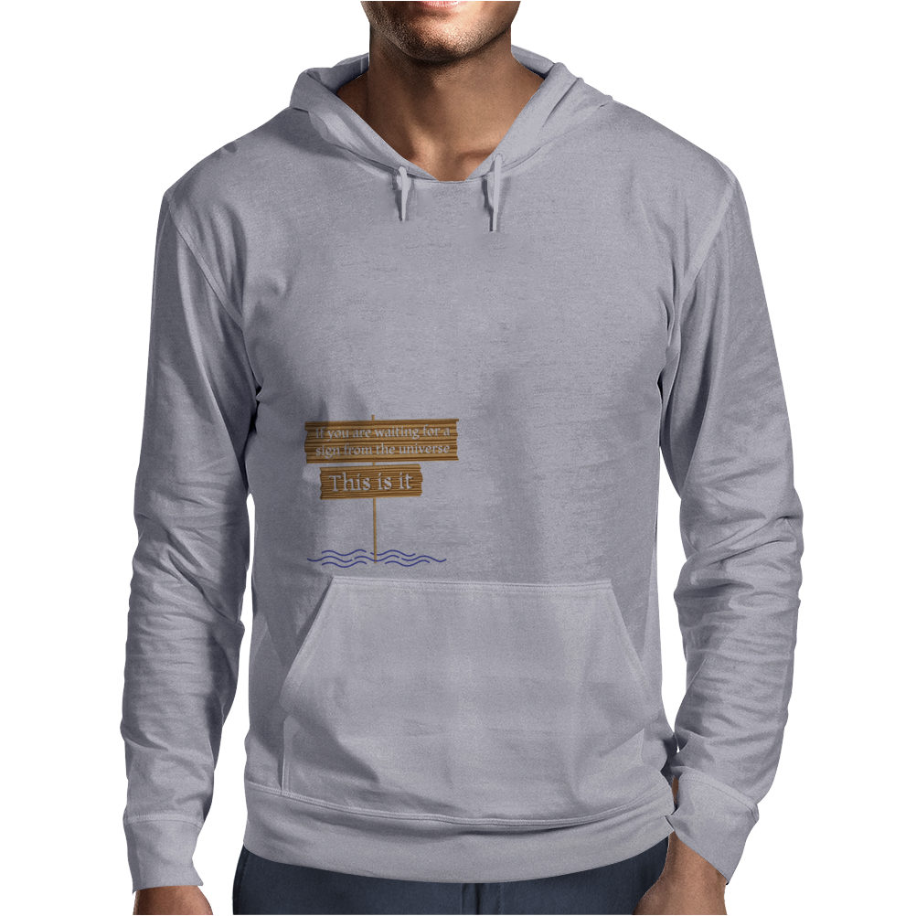 Sign from the Universe Mens Hoodie