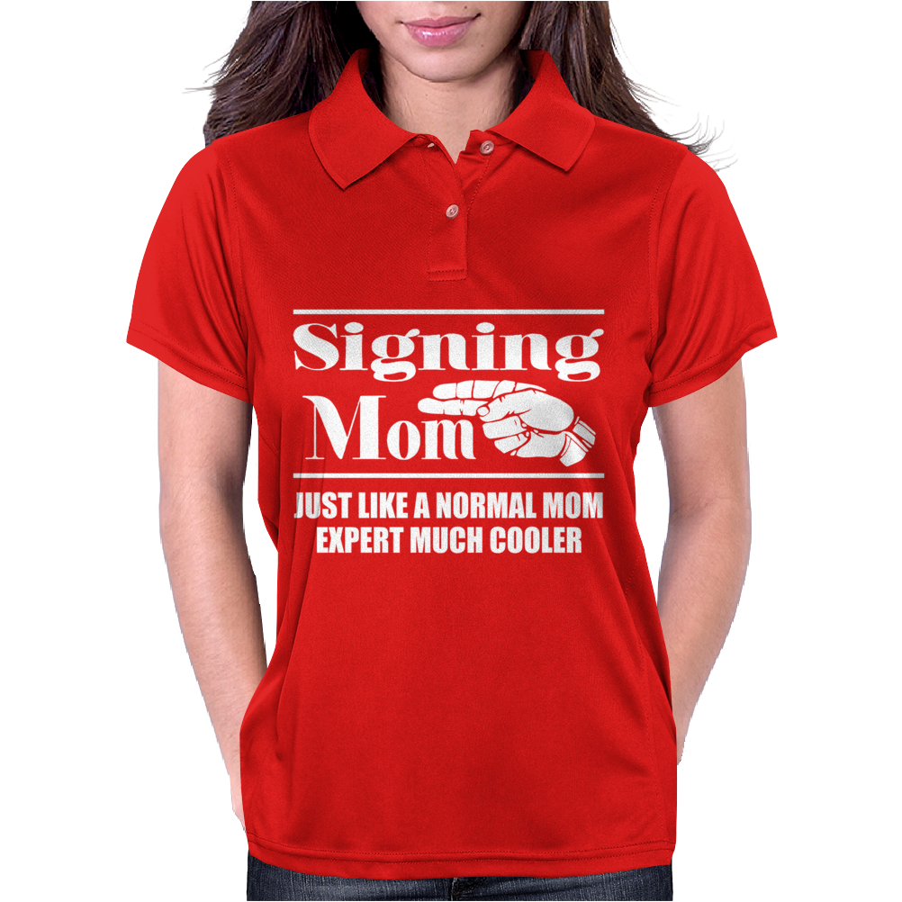 Signing Mom - Sign Language ASL Womens Polo
