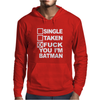 Single Taken I am Batman Mens Hoodie