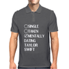 Single Taken Mentally Dating Taylor Swift Mens Polo