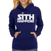 Sith Happens Star Wars Womens Hoodie