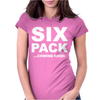 SIX PACK COMING SOON Womens Fitted T-Shirt