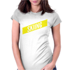 Skiing Thing Wouldn't Understand Womens Fitted T-Shirt