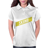 Skiing Thing Wouldn't Understand. Womens Polo