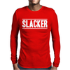 Slacker Mens Long Sleeve T-Shirt