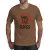 SMALL TALK PUPPIES! Mens T-Shirt