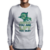 Small you are Lift you must Mens Long Sleeve T-Shirt