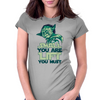 Small you are Lift you must Womens Fitted T-Shirt