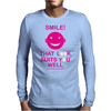 Smile That Look Suits You Well . Mens Long Sleeve T-Shirt