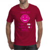 Smile That Look Suits You Well . Mens T-Shirt