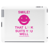 Smile That Look Suits You Well . Tablet
