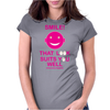 Smile That Look Suits You Well . Womens Fitted T-Shirt