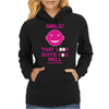Smile That Look Suits You Well . Womens Hoodie