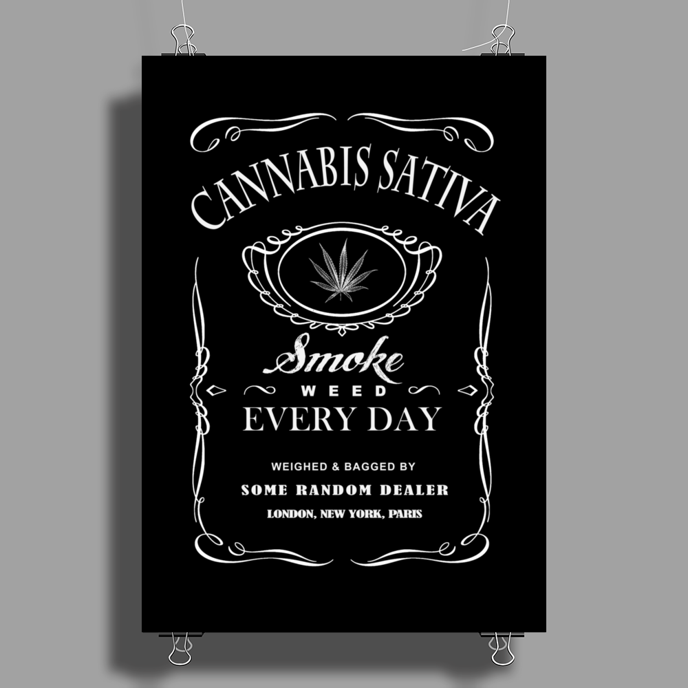 Smoke Weed Every Day Poster Print (Portrait)