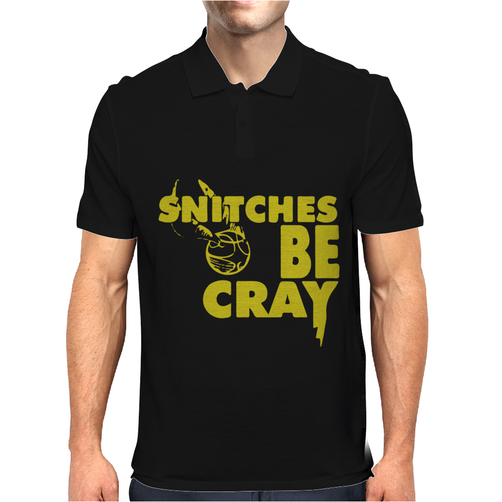 Snitches be Cray Mens Polo