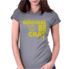 Snitches be Cray Womens Fitted T-Shirt